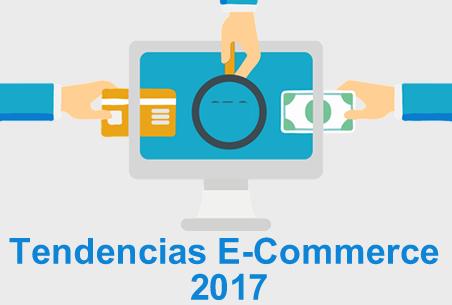 Tendencias en Ecommerce para el 2017