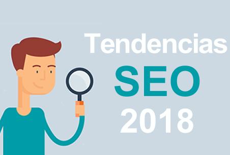 tendencias seo y posicionamiento web 2018